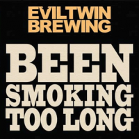 Evil Twin Been Smoking Too Long Smoked Imperial Stout