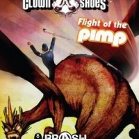 flight of the pimp (clown shoes brash)