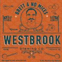 Westbrook Brett and No Mices Red Wine Barrel-aged Ale