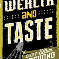 Deep Ellum Wealth and Taste Belgian Strong Golden Ale