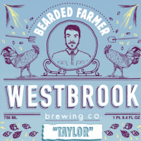 Westbrook Bearded Farmer Taylor Saison