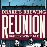 Drake's Reunion Barley Wine