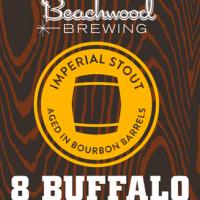 Beachwood 8 Buffalo Bourbon Barrel Aged Imperial Stout