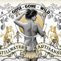 Stillwater Gose Gone Wild