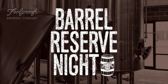 Foolproof Brewing Barrel Reserve Night BeerPulse